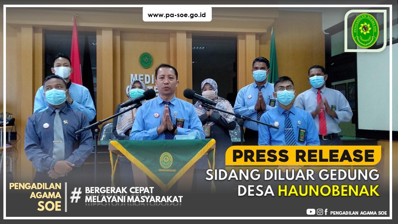 Press Release Sidang di Luar Gedung Pengadilan Agama Soe di Desa Haunobenak, Kolbano, TTS