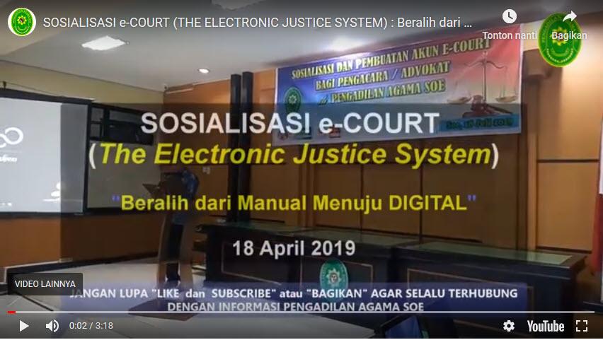 SOSIALISASI e-COURT: Beralih dari manual menuju digital